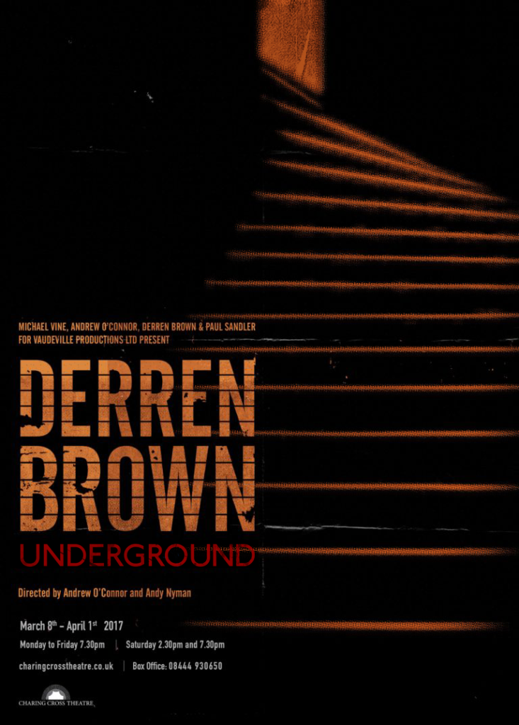 Derren Brown: Underground at Charing Cross Theatre, London